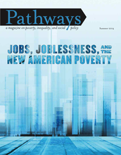 Jobs, Joblessness, and the New American Poverty